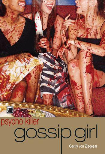 Capa do livro Psycho Killer Gossip Girl, de Cecily von Ziegesar