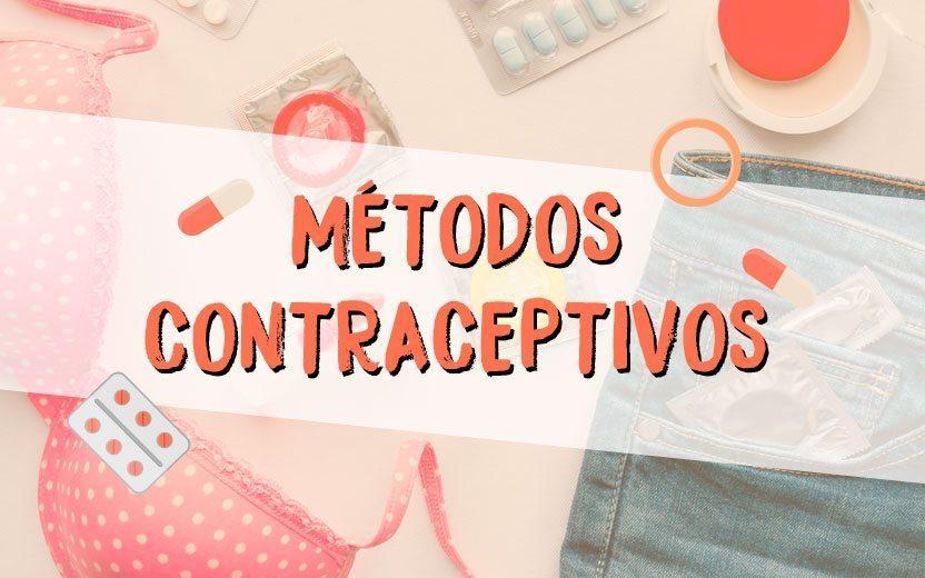 Métodos contraceptivos: conheça os principais, como utilizar e o preço médio de cada um!