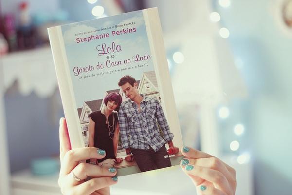 Lola e o Garoto da Casa ao Lado - Stephanie Perkins