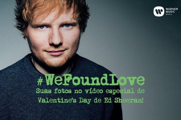 Ed Sheeran fará um fanclipe especial de Dia dos Namorados