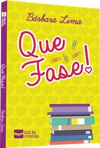 "Capa do livro ""Que Fase!"", de Bárbara Lima"
