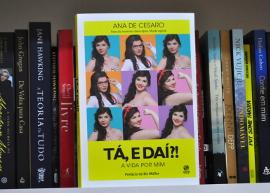"""Resenha """"Tá, e Daí?"""", por Ana de Cesaro"""
