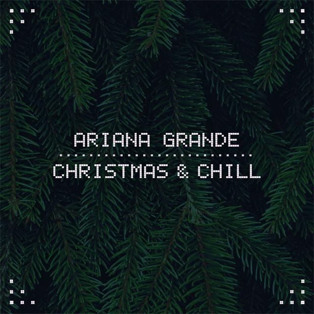 "Ouça ""Christmas & Chill"", EP natalino da Ariana Grande!"