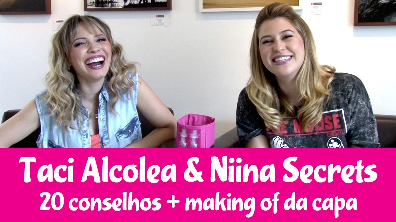 Taci Alcolea e Niina Secrets dão conselhos para dilemas das meninas