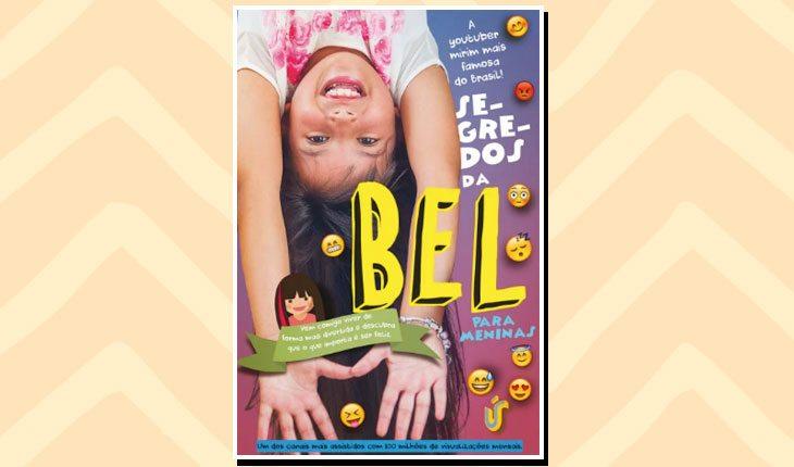 Livros de YouTubers: ''Segredo da Bel para meninas''