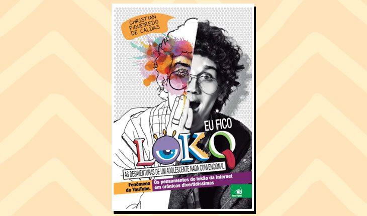 Livros de YouTubers: ''Eu fico loko''
