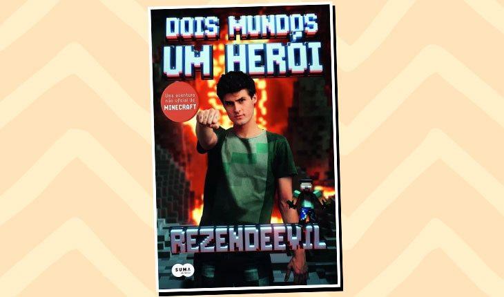 Livros de YouTubers: ''Dois mundos, Um Herói''