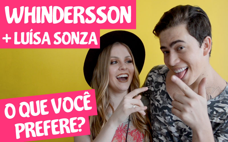 whindersson e luisa sonza