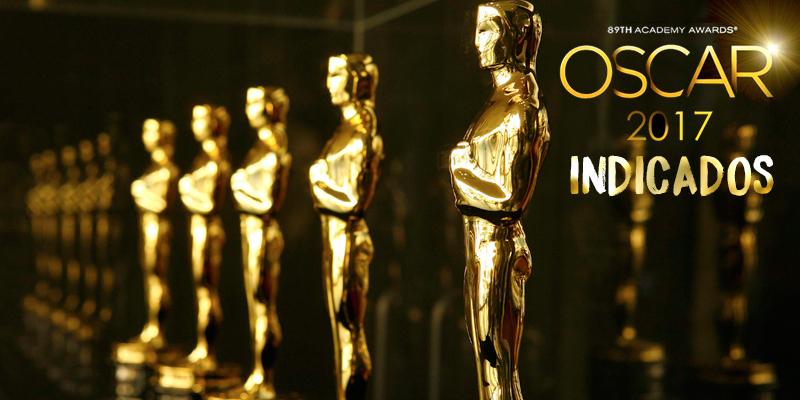 Confira quem foram os indicados ao Oscar 2017