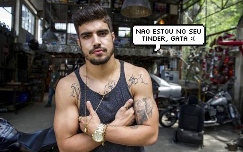 Caio Castro dizendo ''não estou no seu tinder, gata''