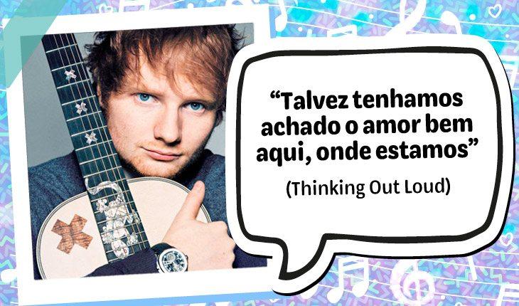 Frases Do Ed Sheeran Para Se Apaixonar E Usar De Status