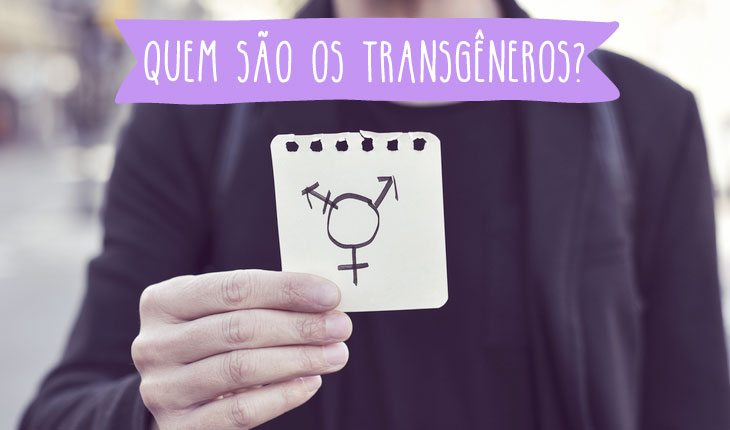 Transgêneros: quem são?