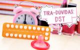 10 dúvidas comuns sobre DST respondidas por ginecologistas