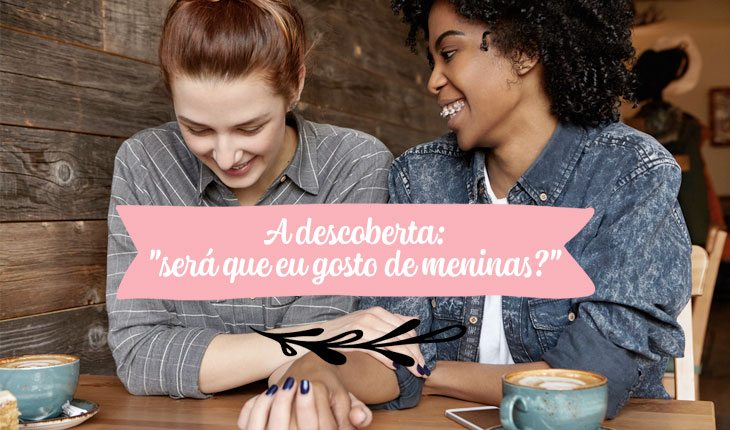Gostar de meninas: a descoberta