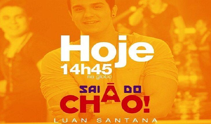 Cartaz do programa do Luan Santana Sai do Chão
