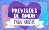 previsões do amor para agosto