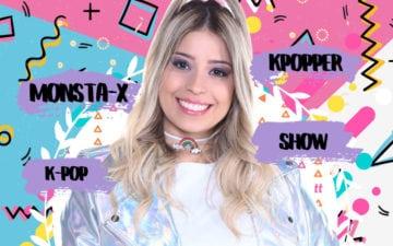 Monsta X: esquenta para o show! - por Bianca Alencar