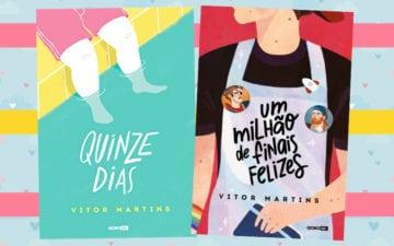"""As lições que aprendemos com """"Quinze dias"""" e """"Um Milhão de Finais Felizes"""" do Vitor Martins"""