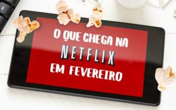 Netflix em fevereiro