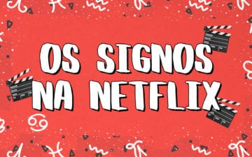 signos assistem à Netflix