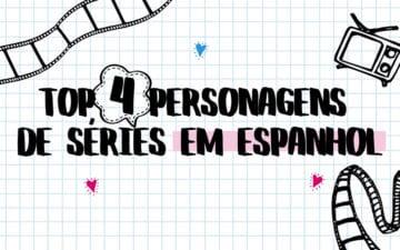 Personagens de séries em espanhol