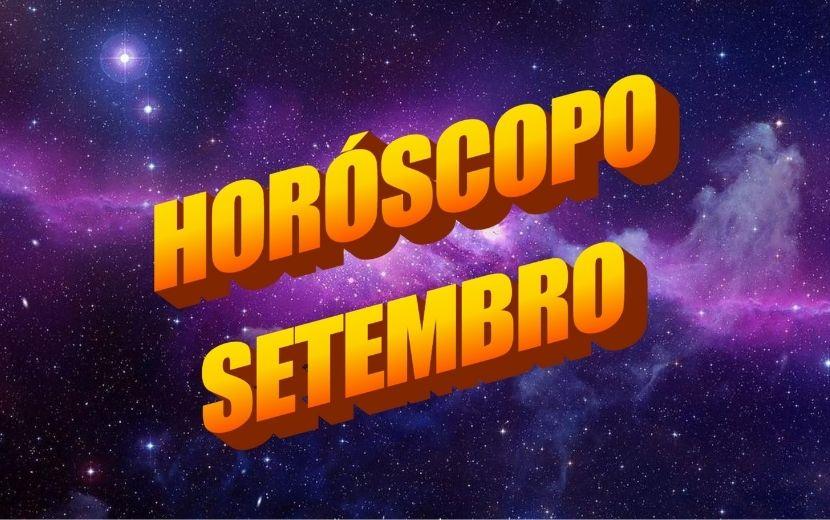 Horóscopo de Setembro: é hora de cair na real e rever seus planos