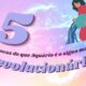 5 provas de que Aquário é o mais revolucionário do zodíaco