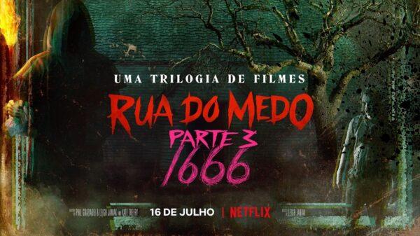 """Netflix compartilha trailer e pôster de """"Rua do Medo Parte 3: 1666"""" - veja!"""
