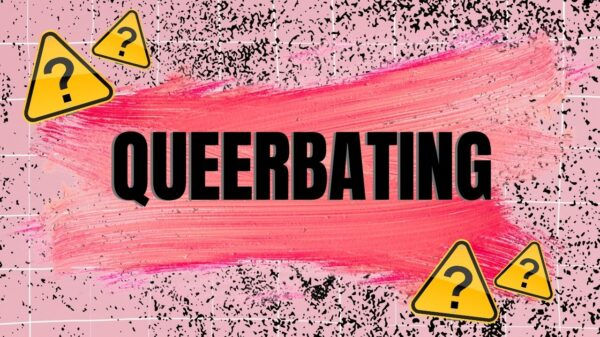 Queerbating: entenda o que é e porquê é um problema